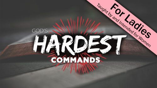 God's Hardest Commands