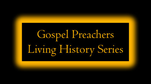 Gospel Preachers Living History Series
