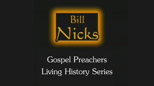 Gospel-Preachers-Living-History-Series-Bill-Nicks-Program.jpg
