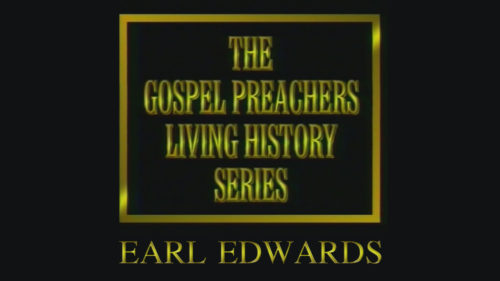 Gospel-Preachers-Living-History-Series-Earl-Edwards-Program.jpg