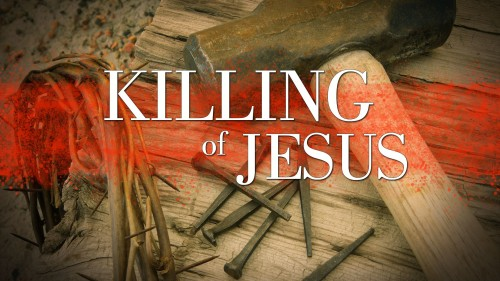 Killing-of-Jesus.jpg