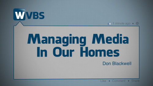 Managing-Media-In-Our-Homes