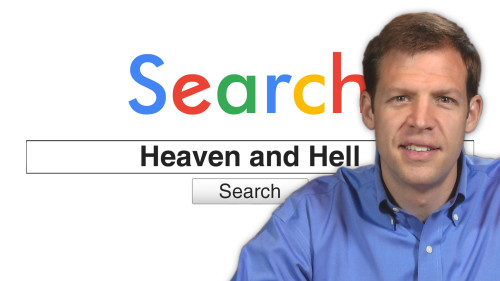Search Heaven and Hell Campaign