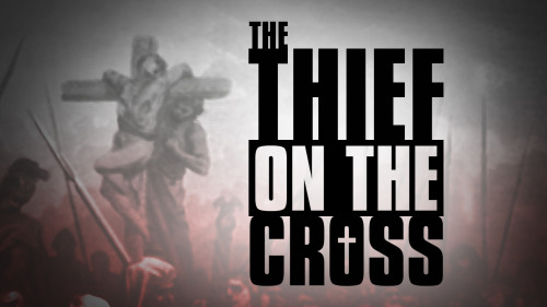 The-Thief-on-the-cross.jpg