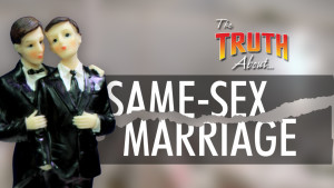 The Truth About Same-Sex Marriage (Program)