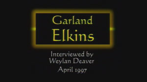 Interview with Garland Elkins by WVBS