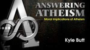 1. Moral Implications of Atheism | Answering Atheism