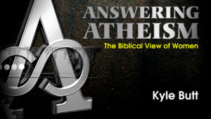 4. The Biblical View of Women | Answering Atheism
