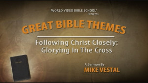 5. Following Christ Closely: A Study of Discipleship | Great Bible Themes