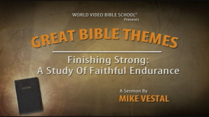 8. Finishing Strong: A Study of Faithful Endurance from 2 Timothy 4