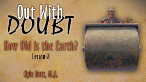 8. How Old is the Earth? | Out With Doubt