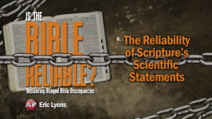 8. The Reliability of Scripture's Scientific Statements