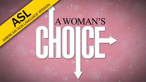 A-Womans-Choice-ASL.jpg