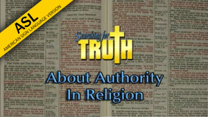ASL Searching for Truth: About Authority in Religion