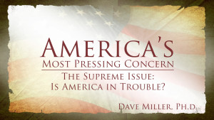 Is America in Trouble? | America's Most Pressing Concern