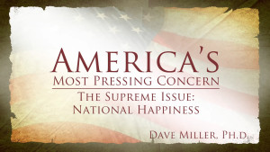 National Happiness | America's Most Pressing Concern