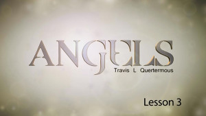 Angels Lesson 3: The Organization of Angels