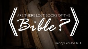 Are There Lost Books of the Bible?