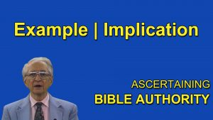 5. Example – Implication | Ascertaining Bible Authority