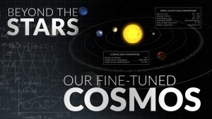 Our Fine-Tuned Cosmos | Beyond the Stars