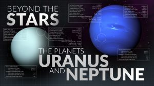 Uranus and Neptune | Beyond the Stars