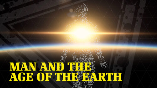 Man and the Age of the Earth