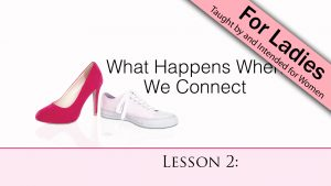 2. What Happens When We Connect | Bind Us Together
