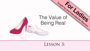 3. The Value of Being Real | Bind Us Together