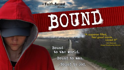 Bound: A Faith-based Movie