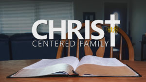 Christ-Centered Family