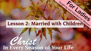 2. Married with Children | Christ in Every Season of Your Life
