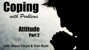 Coping with Problems: 12. Attitude (Part 2)