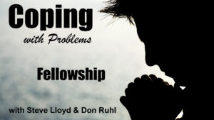 Coping with Problems: 23. Fellowship