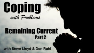 Coping with Problems: 25. Remaining Current (Part 2)