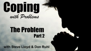 Coping with Problems: 4. The Problem (Part 2)