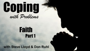 Coping with Problems: 5. Faith (Part 1)