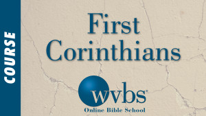 First Corinthians (Online Bible School)