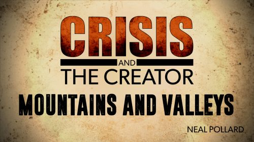 Crisis-and-the-Creator-Mountains-and-Valleys