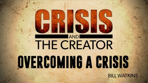 Overcoming a Crisis | Crisis and the Creator