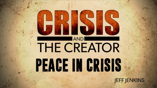 Peace in Crisis | Crisis and the Creator
