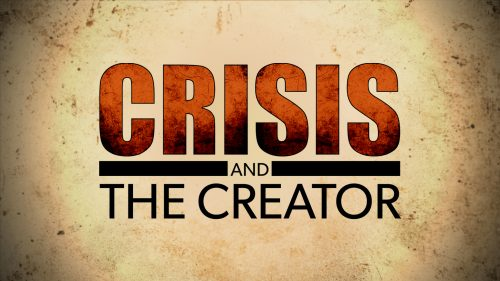 Crisis and the Creator