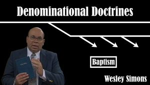 22. Baptism  | Denominational Doctrines