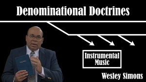 23. Instrumental Music  | Denominational Doctrines