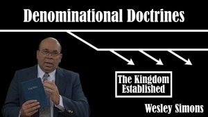 28. The Kingdom Established  | Denominational Doctrines