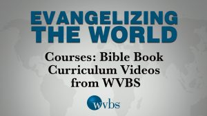 Courses: Bible Book Curriculum Videos from WVBS