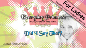 3. Did I Say That? | Everyday Princess