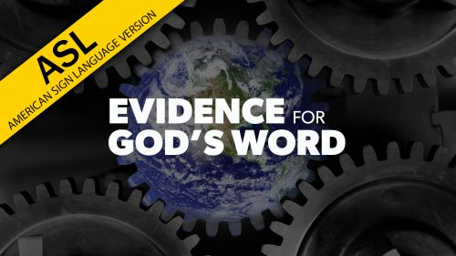 Evidence for God's Word in ASL