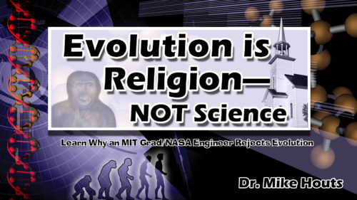 Evolution is Religion Not Science