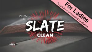 5. Wiping the Slate Clean | God's Hardest Commands