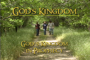 God's Kingdom in Prophecy